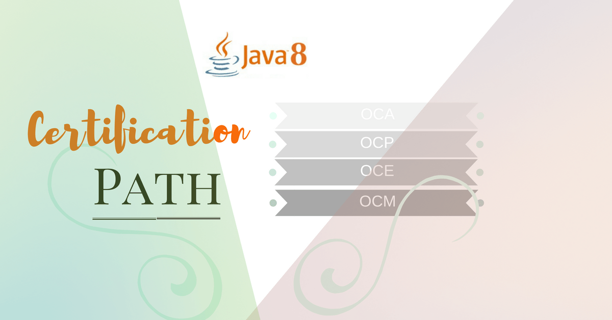 What the Best Java 8 Certification Path | IT Cheer Up