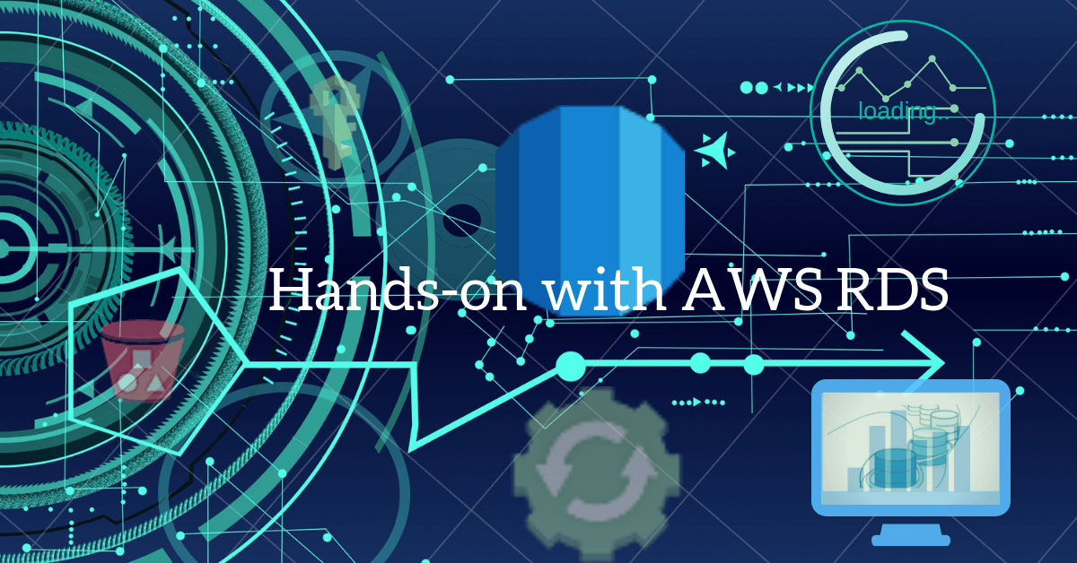AWS Relational Database Solution: Hands-on with AWS RDS - IT