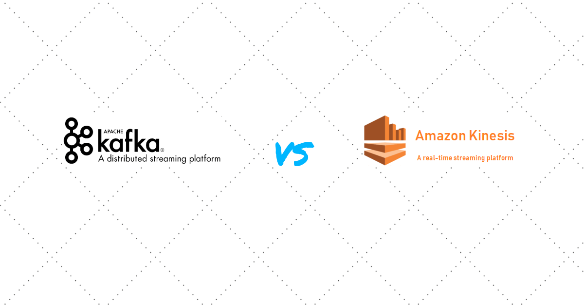 Streaming Platforms: Apache Kafka vs  AWS Kinesis - IT Cheer Up